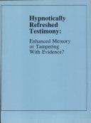 Hypnotically Refreshed Testimony