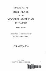 Twenty-Five Best Plays of the Modern American Theatre