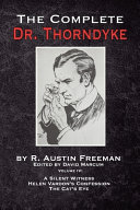 The Complete Dr. Thorndyke - Volume IV