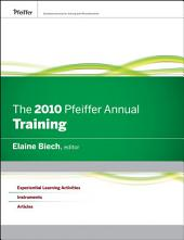 The 2010 Pfeiffer Annual: Training