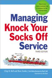 Managing Knock Your Socks Off Service: Edition 3