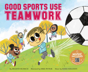 Good Sports Use Teamwork PDF