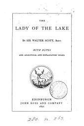 The lady of the lake. With notes and analytical and explanatory index
