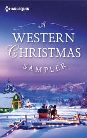 A Western Christmas Sampler: The Holiday Gift\Cardwell Christmas Crime Scene\Hold Me, Cowboy