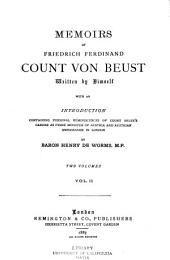 Memoirs of Friedrich Ferdinand, Count Von Beust: Volume 2