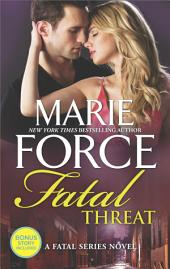 Fatal Threat: A Novel of Romantic Suspense