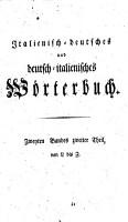 Dizionario italiano tedesco e tedesco italiano di Cristiano Giuseppe Iagemann     Tomo primo   Zweyten Bandes zweiter Theil  PDF
