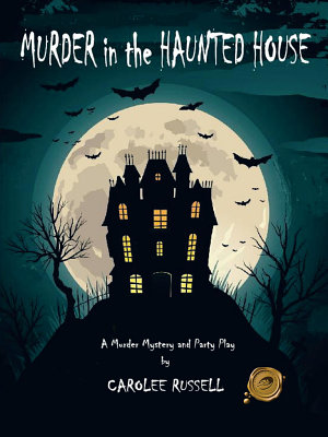 Murder in the Haunted House
