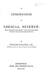 "An Introduction to Logical Science: being a reprint of the article""Logic,""from the eighth edition of the Encyclopædia Britannica"
