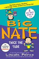 Big Nate  Twice The  Tude