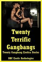 Twenty Terrific Gangbangs PDF