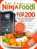 The Complete Ninja Foodi Cookbook