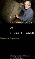 Archaeology of Bruce Trigger PDF