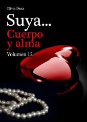 Suya, cuerpo y alma - Volumen 12