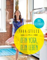 Dein Yoga  dein Leben  Das Kochbuch PDF