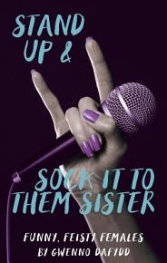 Stand Up and Sock It To them Sister PDF