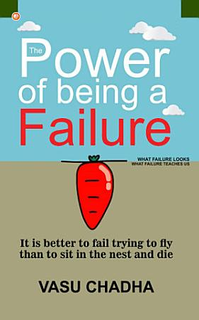 The Power Of Being A Failure PDF