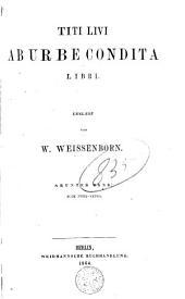 Titi Livi ab urbe condita libri: Volumes 9-10