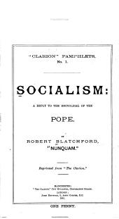 Socialism: A Reply to the Encyclical of the Pope