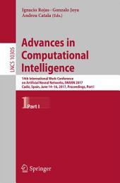 Advances in Computational Intelligence: 14th International Work-Conference on Artificial Neural Networks, IWANN 2017, Cadiz, Spain, June 14-16, 2017, Proceedings, Part 1