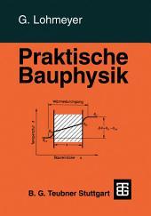Praktische Bauphysik: Eine Einführung mit Berechnungsbeispielen, Ausgabe 3