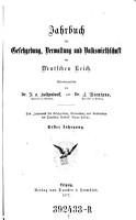 Jahrbuch f  r Gesetzgebung  Verwaltung und Rechtspflege des Deutschen Reiches PDF