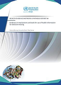 Evidence on Mechanisms and Tools for Use of Health Information for Decision Making PDF