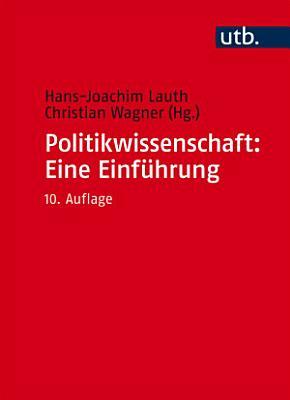Politikwissenschaft  Eine Einf  hrung PDF
