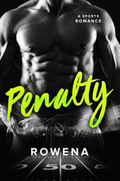 Penalty: A New Adult Sports Romance