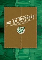 Be An iWitness