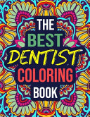 The Best Dentist Coloring Book
