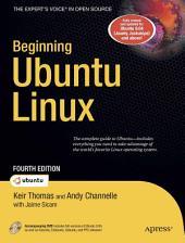 Beginning Ubuntu Linux: Edition 4
