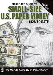Standard Guide to Small-Size U.S. Paper Money: Edition 10