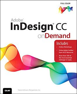 Adobe InDesign CC on Demand Book