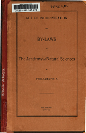 Act of Incorporation and By-laws of the Academy of Natural Sciences of Philadelphia