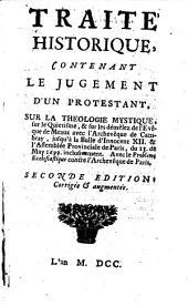 Traité historique contenant le jugement d'un prostestant sur la théologie mystique par Pierre Jurieu