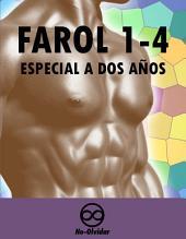 Revista Farol 1-4: Compendio especial a dos años