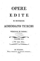 Opere inedite [edite] di monsignor Adeodato Turchi vescovo di Parma: 7. delle Edite, Volume 14