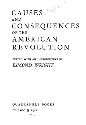 Causes and Consequences of the American Revolution
