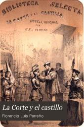 La Corte y el castillo: novela histórica