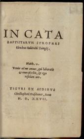 In Cata Baptistarvm Strophas Elenchus Huldrichi Zuinglij