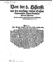 Von der h. Schrifft vnd jrer Wirckung widder Caspar Schwenkfeld