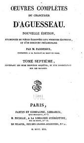 Oeuvres complètes du chancelier d'Aguesseau: Volume7