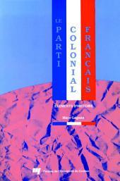 Le Parti Colonial Français: Éléments d'Histoire
