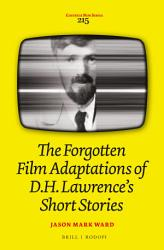 The Forgotten Film Adaptations of D H  Lawrence   s Short Stories PDF