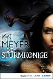 Die Sturmkönige - Dschinnland: Roman