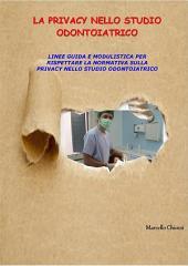 La privacy nello studio odontoiatrico