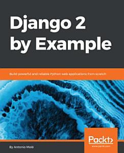 Django 2 by Example PDF