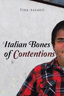 Italian Bones of Contentions