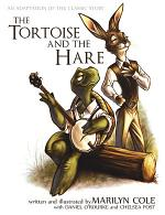 The Tortoise and the Hare: An Adaptation of the Classic Story (Second Edition in Color)